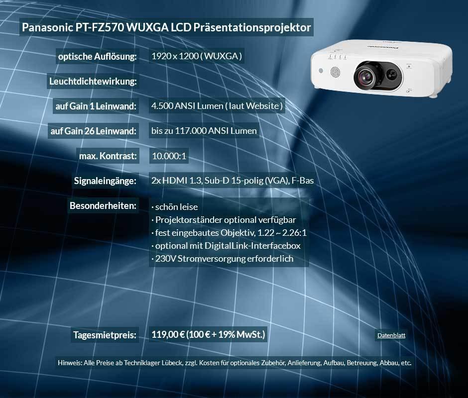 Preisvorschlag zum Beamer mieten 4.500 ANSI Lumen LCD WUXGA Projektor vom Typ Panasonic PT FZ570 für 100 Eur zzgl. MwSt. inkl. Wechselobjektiv zur Auswahl LNS-S20,LNS-T20, LNS-T21