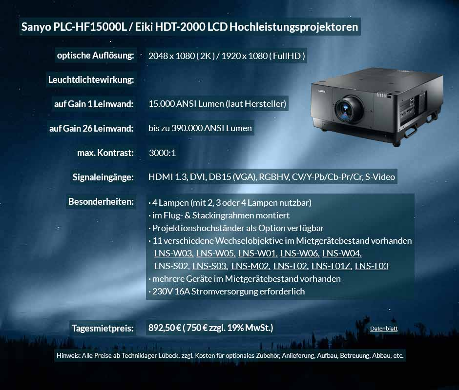 Angebot für Projektorvermietung 2K FullHD LCD Hochleistungsprojektor vom Typ Sanyo HF15000L bzw. Eiki HDT 2000 für 750 € zzgl. MwSt. inkl. Wechselobjektiv zur Auswahl LNS-W03, LNS-W05, LNS-W01, LNS-W06, LNS-W04, LNS-S02, LNS-S03, LNS-M01, LNS-M02, LNS-T02, LNS-T01