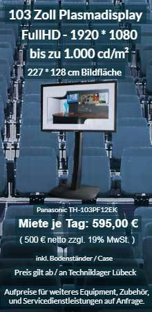 Vermietung 103 Zoll Plasma Display ab 500 € netto je Tag